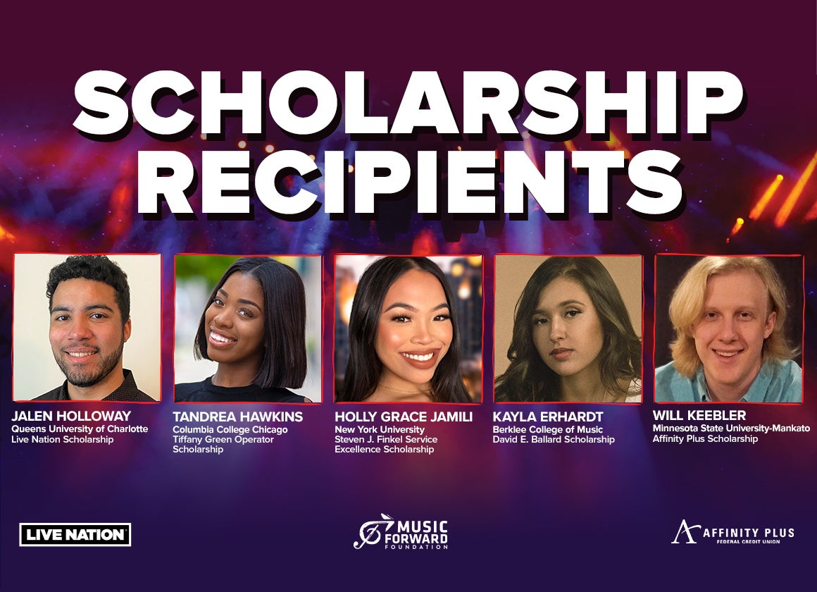LIVE NATION AND MUSIC FORWARD FOUNDATION ANNOUNCE RECIPIENTS OF 2021 SCHOLARSHIP AWARDS