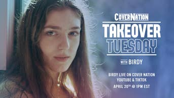 Birdy - Cover Nation Takeover Tuesday