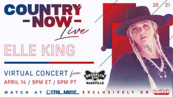 Country Now Live - Elle King