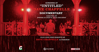 """Screening of """"Untitled"""" Dave Chappelle Documentary"""