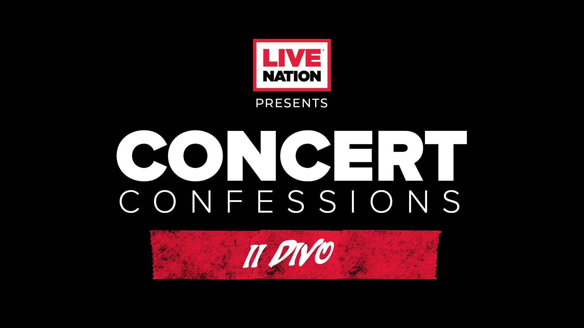 Concert Confessions: Il Divo