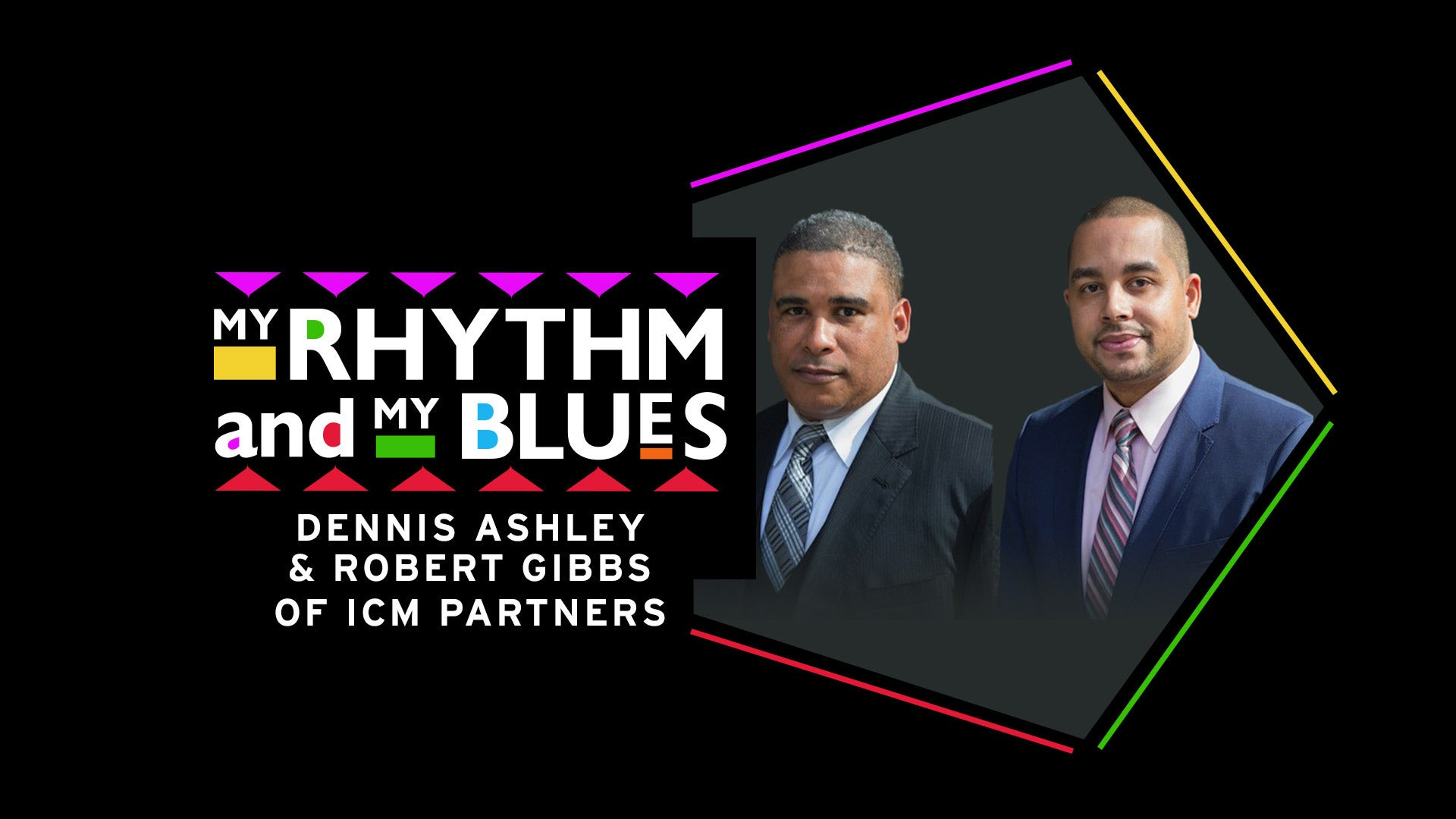 My Rhythm and My Blues: Robert Gibbs (Head of Music) & Dennis Ashley of ICM Partners