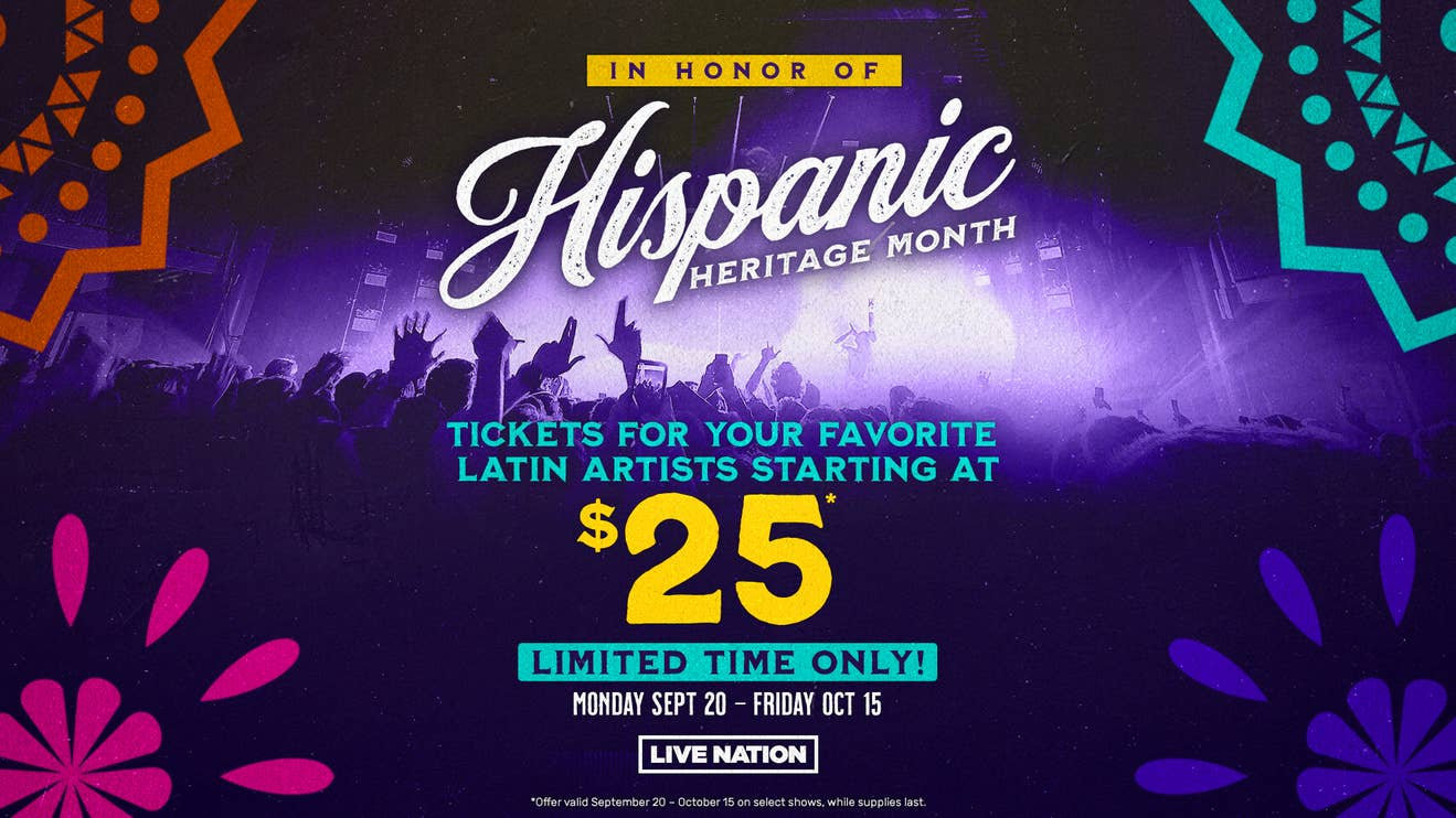 Hispanic Heritage Month $25 Ticket Offer