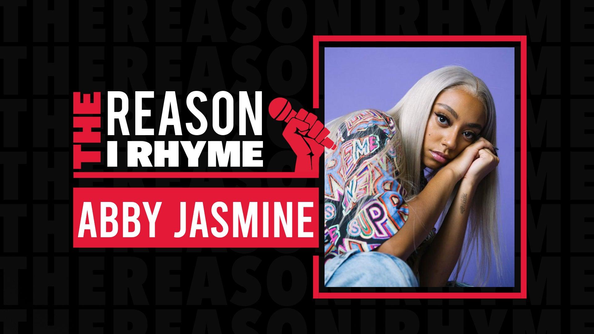The Reason I Rhyme: Abby Jasmine