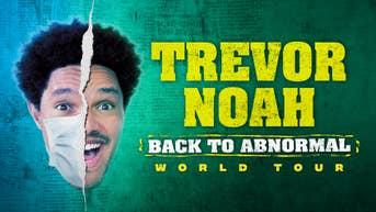 "Trevor Noah Announces ""Back To Abnormal"" World Tour"