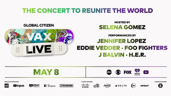 """Global Citizen Announces """"VAX LIVE: The Concert to Reunite the World"""""""