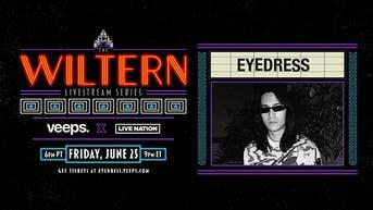 Eyedress - The Wiltern Livestream Series - Veeps Livestream